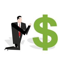 Financial idol Businessman praying to dollar vector image
