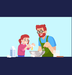 Cooking daddy and daughter people making pastry vector