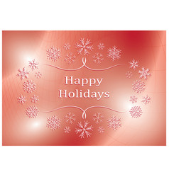 happy holidays - abstract red greeting card vector image
