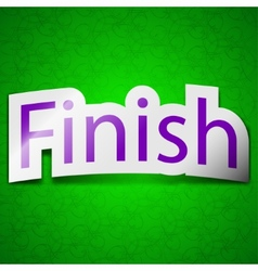 Finish icon sign Symbol chic colored sticky label vector
