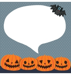 Cute funny Halloween pumpkins with bubble speech vector image