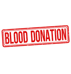 blood donation sign or stamp vector image