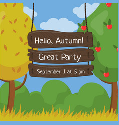 hello autumn great party wooden board sign with vector image