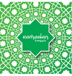 ramadan kareem islamic greeting with abstract vector image