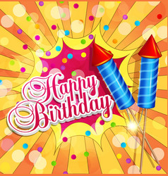 Festive background for birthday with firecrackers vector