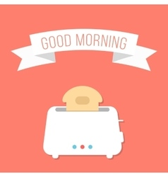 white toaster with ribbon and good morning vector image vector image