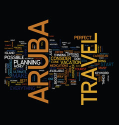 aruba travel text background word cloud concept vector image