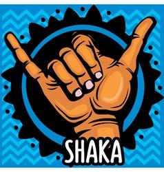 Shaka hand sign vector
