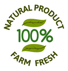 natural product farm fresh 100 leaves background vector image