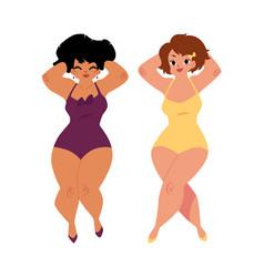 plump curvy women girls plus size models in vector image