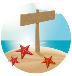 Guidepost at the beach with the sea stars vector image