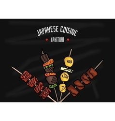 Japanese kitchen Japanese food Yakitori for your vector image vector image