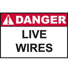 Danger live wires safety sign vector