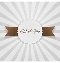 Eid al-Fitr greeting paper Badge vector image