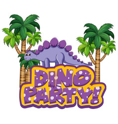 Font design for word dino party with stegosaurus vector