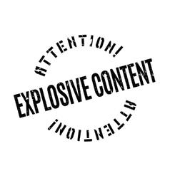 Explosive content rubber stamp vector