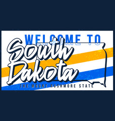 welcome to south dakota vintage rusty metal sign vector image