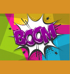 boom comic text speech bubble pop art style vector image