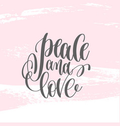 Peace and love - hand lettering poster on pink vector