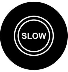 Slow icon vector