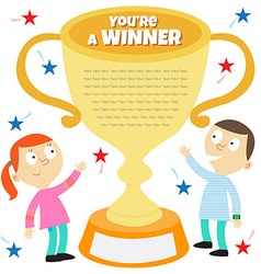 you are a winner vector image vector image