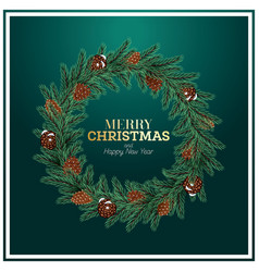 christmas wreath with green fir branch and cones vector image