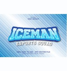 Editable text effect iceman esports style vector