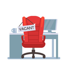 Empty office chair with vacant sign employment vector