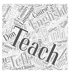 Teaching english as a foreign language a life vector