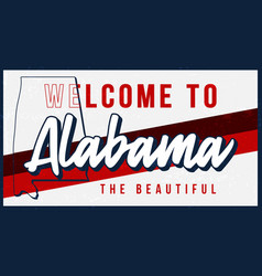 Welcome to alabama vintage rusty metal sign vector
