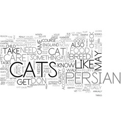 what you need to know about persian cat care text vector image vector image