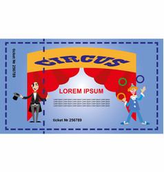 a ticket for the circus vector image vector image