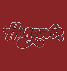 Hangover hand drawn lettering isolated template vector