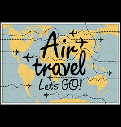 banner on the theme of air travel with world map vector image