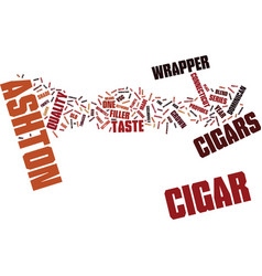 ashton cigars text background word cloud concept vector image