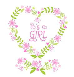 its a baby girl floral heart vector image