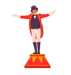 Circus ceremony master on pedestal isolated on vector