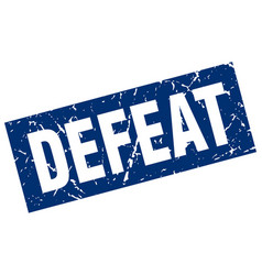 Square grunge blue defeat stamp vector