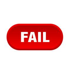 Fail button fail rounded red sign fail vector