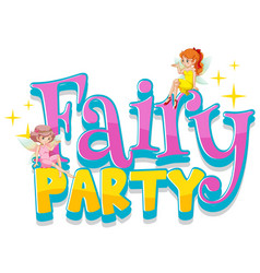 Font design for word fairy party with fairies vector