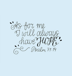 Hand lettering with bible verse as for me i will vector