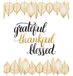 poster with grateful thankful blessed vector image