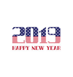 2019 happy new year usa flag greeting card vector image
