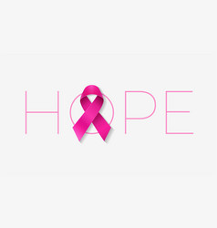 hope typography with a pink ribbon for breast vector image