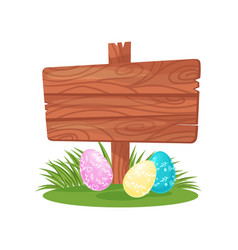 wooden signboard and cute ornate easter eggs on vector image