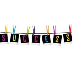 Success concept with photo frames hanging with vector image vector image