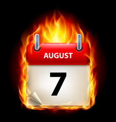 seventh august in calendar burning icon on black vector image vector image
