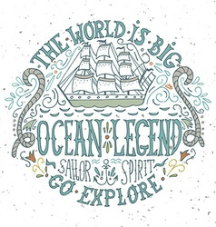 Hand drawn vintage label with a ship and lettering vector image vector image