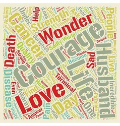 Cancer Courage and Love text background wordcloud vector