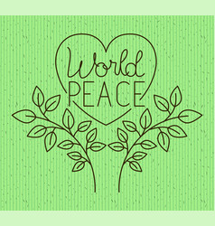 heart with wreath peace message drawn vector image